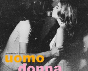 Andrea Laszlo De Simone – Uomo Donna
