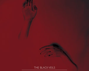 The Black Veils – Dealing with demons