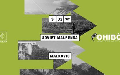 Vinci due ingressi per Soviet Malpensa e Malkovic @ Ohibò il 3 febbraio