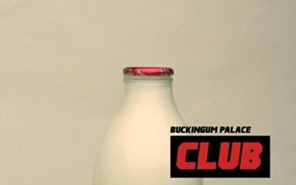 Buckingum Palace – Club