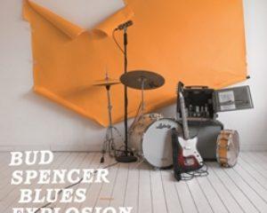 Bud Spencer Blues Explosion – Vivi Muori Blues Ripeti