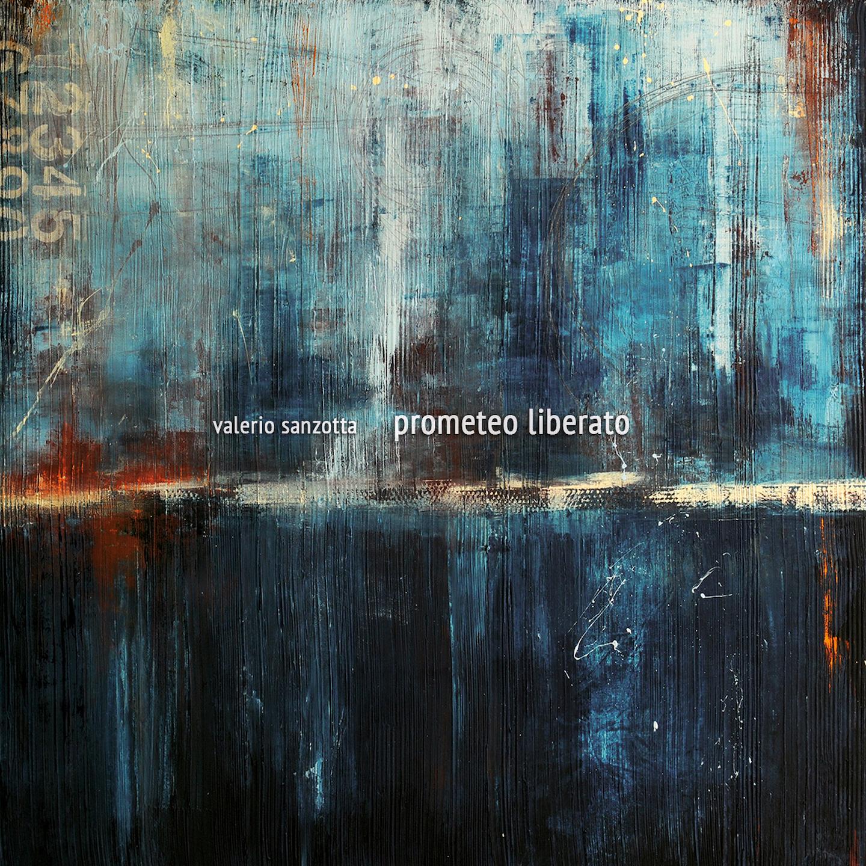 Valerio Sanzotta – Prometeo Liberato