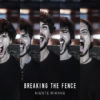 Esclusiva: Breaking The Fence - Niente Rimane EP (full streaming)